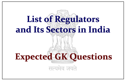 List of Regulator and Its Sectors in India