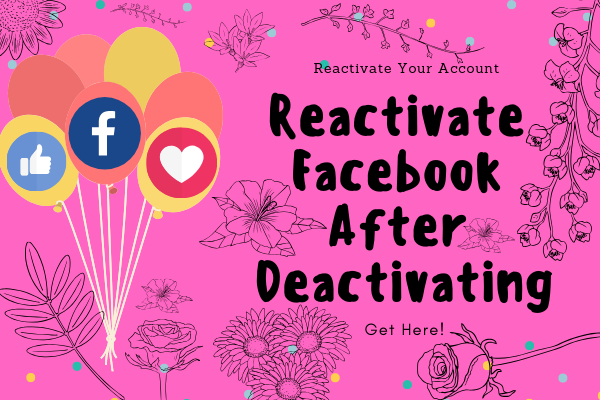 Re Activate Facebook<br/>