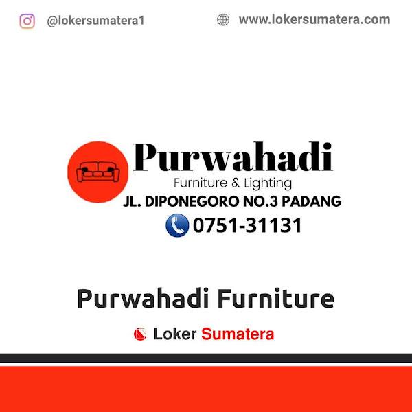 Lowongan Kerja Padang, Purwahadi Furniture Juni 2021
