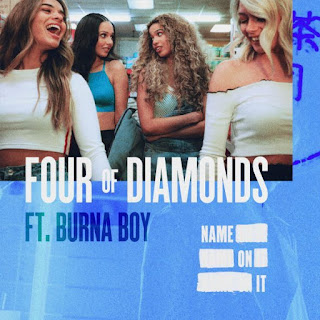 Four Of Diamonds – Name On It ft. Burna Boy