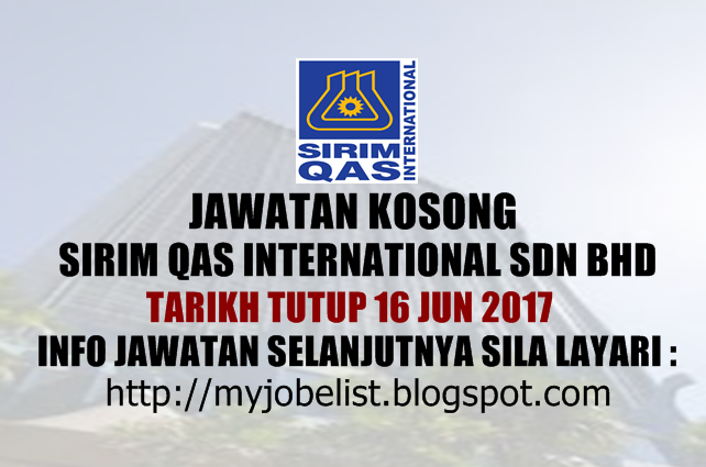 Jawatan Kosong SIRIM QAS International Sdn Bhd - 14 Julai 2017