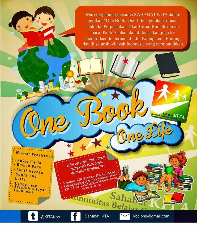 One Book One Life Buku Adalah Jendela Dunia Sahabat Kita
