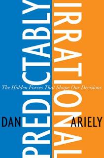 Predeciblemente Irracional - Dan Ariely