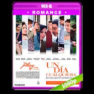 Un Día Cualquiera (2017) WEB-DL 1080p Latino