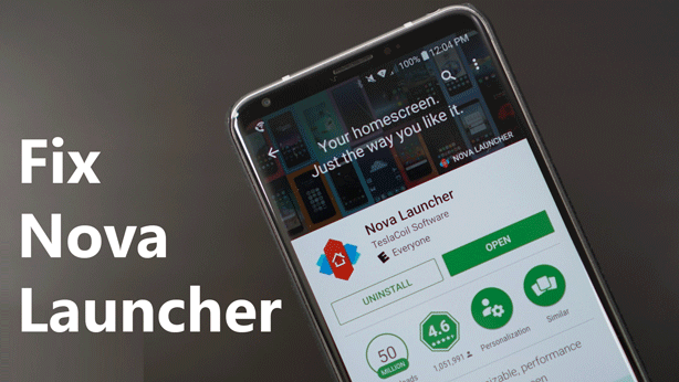 How to Fix Nova Launcher On Android Pie 9 0 Beta