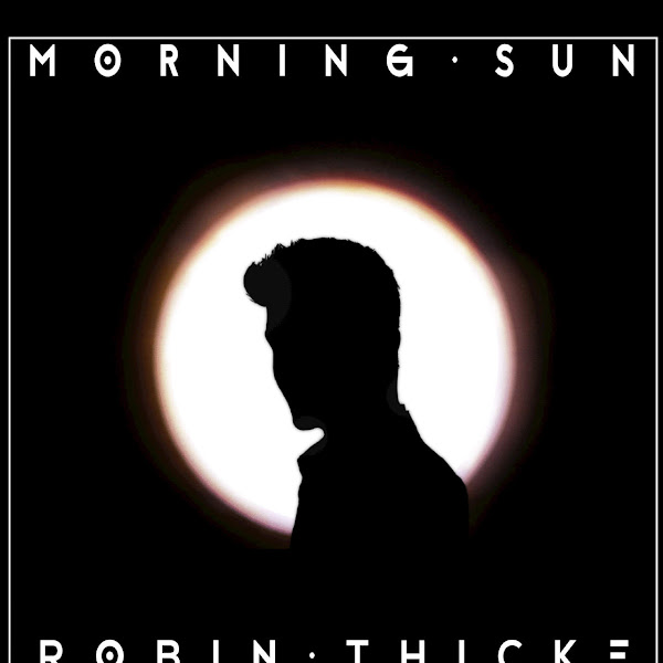 Robin Thicke - Morning Sun - Single Cover