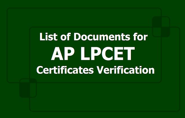 List of Documents for AP LPCET 2019 Certificates Verification at Govt DIETS