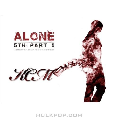 KCM – Alone (Part.1)