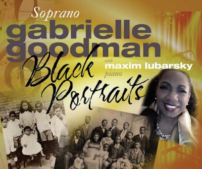 Soprano Gabrielle Goodman to Release CD:  Black Portraits: Slavery to Freedom
