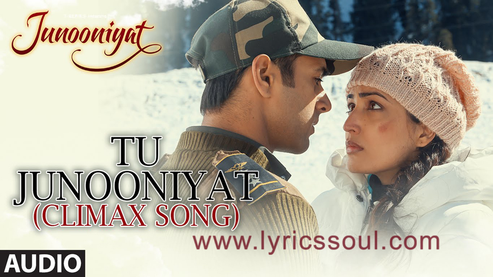 The Tu Junooniyatw Climax lyrics from '', The song has been sung by Shrey Singhal, Akriti Kakar, . featuring Pulkit Samrat, Yami Gautam, , . The music has been composed by Jeet Gannguli, , . The lyrics of Tu Junooniyatw Climax has been penned by Manoj Muntashir