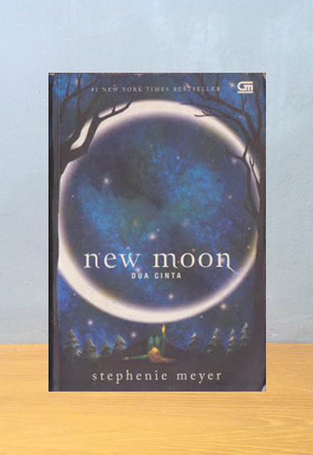 NEW MOON: DUA CINTA, Stephenie Meyer