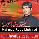 http://www.humaliwalayazadar.com/2016/10/mahmad-raza-mahmad-nohay-2017.html