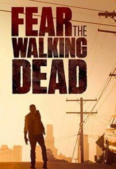 Xác Sống Đáng Sợ Phần 2 - Fear the Walking Dead Season 2 (2016)