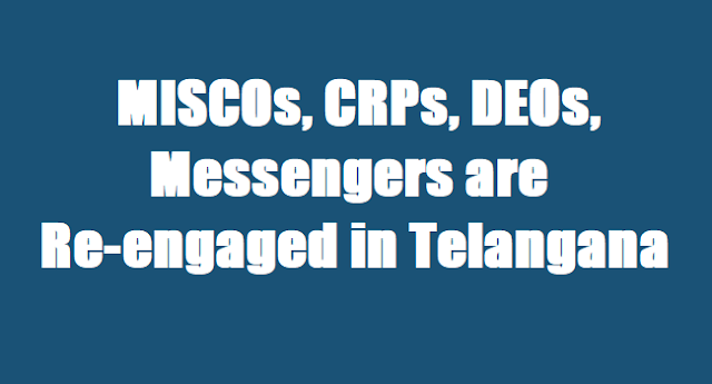 MISCOs,CRPs,DEOs, Messengers are Re-engaged for 2017-18 in Telangana