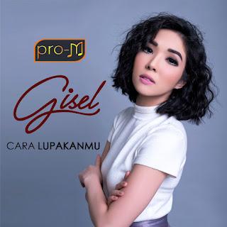 Gisel - Cara Lupakanmu on iTunes