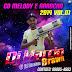 CD DJ MARCIO BRAW - MELODY ARROCHA VOL 02 2019