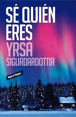 """Sé quién eres"" de Yrsa Sigurdardottir"