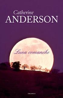 Reseña de Luna Comanche, Catherine Anderson