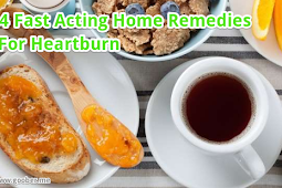 4 Fast Acting Home Remedies For Heartburn