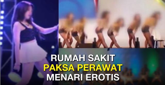 Rumah Sakit Paksa Perawat Pakai Pakaian Minim dan Menari Erotis di Atas Panggung