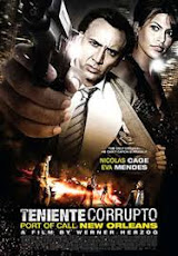 pelicula Teniente Corrupto (2009)