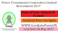 Power Transmission Corporation Recruitment 2017– Industrial Trainee