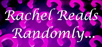 Rachel Reads Randomly - Vote #97