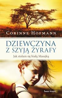 Dziewczyna z szyją żyrafy - Corinne Hofmann