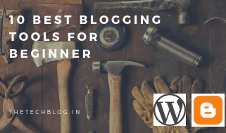 10 Best Blogging Tools for Beginners