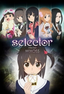 Selector Infected WIXOSS - VietSub (2014)