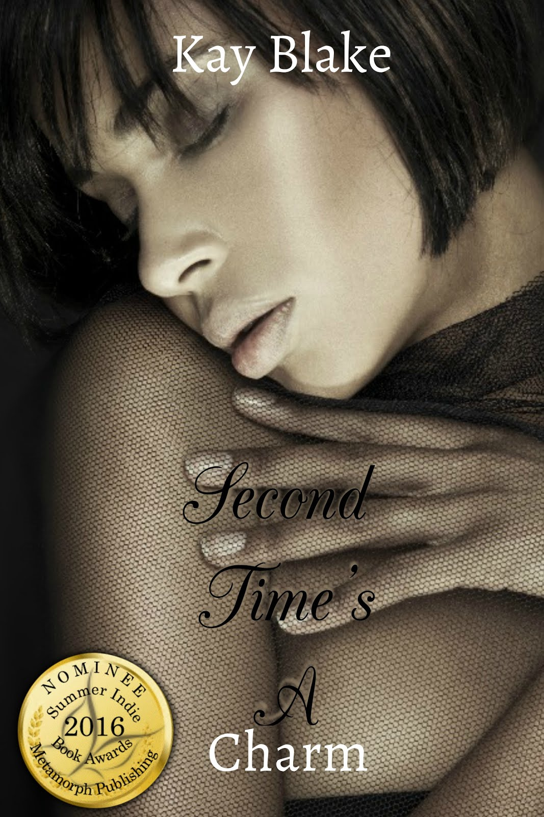Second Time's A Charm By: Kay Blake