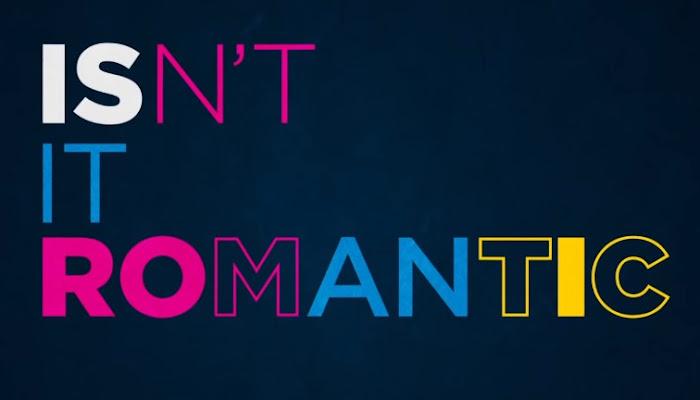 Isn't it Romantic - Official Trailer