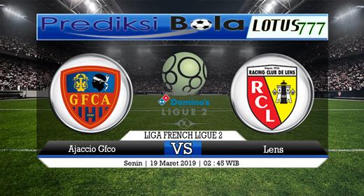 Prediksi Ajaccio Gfco vs Lens Selasa, 19 Maret 2019