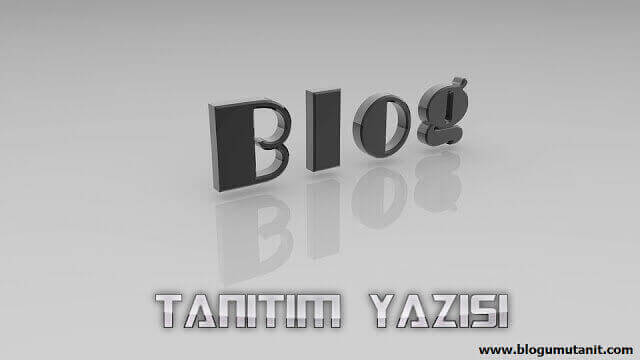 blog tanıtım yazısı nasıl yazılır