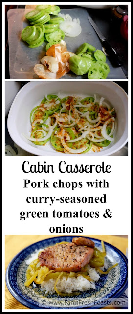 A new green tomato recipe! Pork chops baked with curry-seasoned green tomatoes and onions in this homey casserole from a vintage cookbook.