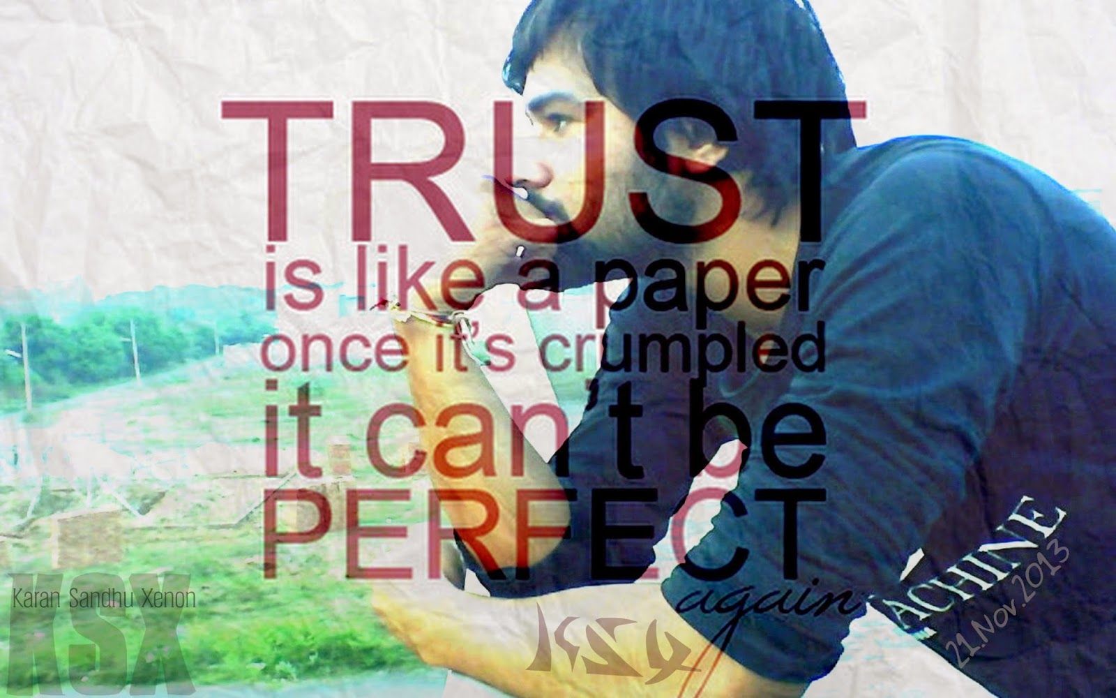 Trust Is Like A Paper Karan Sandhu Ksx Ksx Art