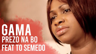 imagem Gama Feat. To Semedo - Prezo Na Bo