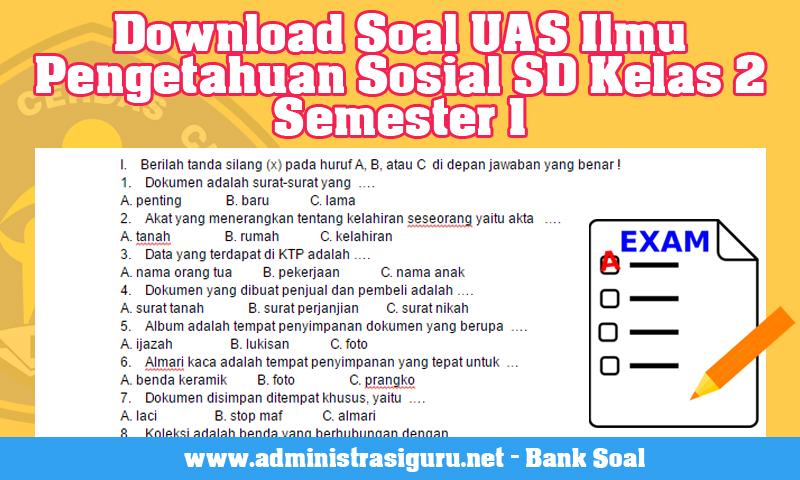 Download Soal UAS Ilmu Pengetahuan Sosial SD Kelas 2 Semester 1