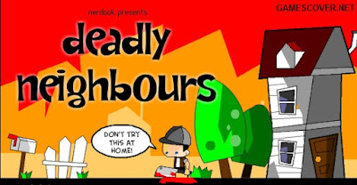 Play Deadly Neighbors Online Game
