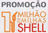 Promoção 1 Milhão de Milhas Shell