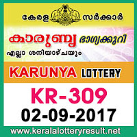 KERALA LOTTERY, kl result yesterday,lottery results, lotteries results, keralalotteries, kerala lottery, keralalotteryresult, kerala   lottery result, kerala lottery result live, kerala lottery results, kerala lottery today, kerala lottery result today, kerala lottery results   today, today kerala lottery result, kerala lottery result 2-9-2017, Karunya lottery results, kerala lottery result today Karunya,   Karunya lottery result, kerala lottery result Karunya today, kerala lottery Karunya today result, Karunya kerala lottery result,   KARUNYA LOTTERY KR 309 RESULTS 2-9-2017, KARUNYA LOTTERY KR 309, live KARUNYA LOTTERY KR-309,   Karunya lottery, kerala lottery today result Karunya, KARUNYA LOTTERY KR-309, today Karunya lottery result, Karunya lottery   today result, Karunya lottery results today, today kerala lottery result Karunya, kerala lottery results today Karunya, Karunya   lottery today, today lottery result Karunya, Karunya lottery result today, kerala lottery result live, kerala lottery bumper result,   kerala lottery result yesterday, kerala lottery result today, kerala online lottery results, kerala lottery draw, kerala lottery results,   kerala state lottery today, kerala lottare, keralalotteries com kerala lottery result, lottery today, kerala lottery today draw result