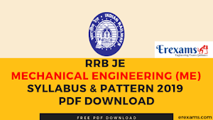 RRB JE Mechanical Engineering (ME) Syllabus & Pattern 2019 Pdf Download