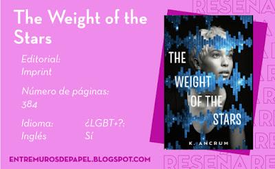 The Weight of the Stars. Editorial Imprint. 384 páginas. Inglés. ¿LGBT+? Sí