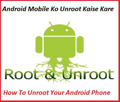 Apne-Android-Mobile-Ko-Unroot-Kaise-Kare-2-Method