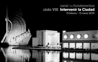 Canal Redfundamentos. Ciclo VIII: Intervenir la ciudad