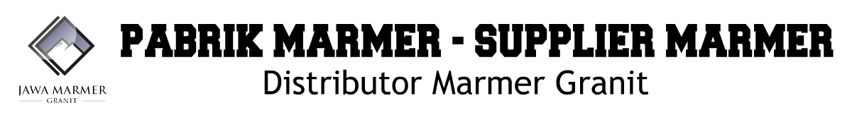 Pabrik Marmer, Distributor Marmer, Proses Penambangan Marmer, Cara Pasang Marmer, Merawat Marmer