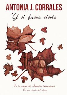 """""""Y si fuera cierto"""" de Antonia J. Corrales"""