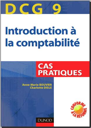 Livre : DCG 9 Introduction à la comptabilité - Cas pratiques