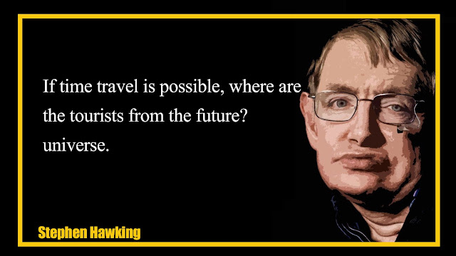 If time travel is possible, where are the tourists from the future Stephen Hawking