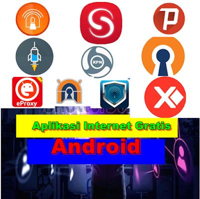 Daftar Aplikasi internet gratis android terbaik